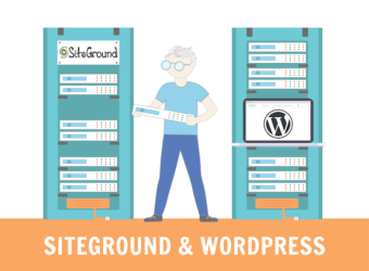SiteGround and WordPress